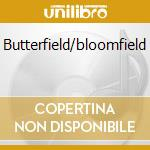 Butterfield/bloomfield cd musicale di Ford blues band