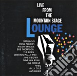 Mountain stage lounge - cd musicale di Holly cole/bobs/mose allison