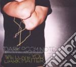 Dark Room Notes - We Love You Dark Matter cd musicale di DARK ROOM NOTES