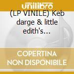 (LP VINILE) Keb darge & little edith's legendary lp vinile di Artisti Vari