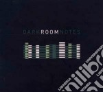 Dark Room Notes - Dark Room Notes cd musicale di Dark room notes