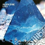 Julien Dyne - Glimpse cd musicale di Julien Dyne