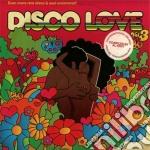 Disco love vol.3 cd musicale di Artisti Vari