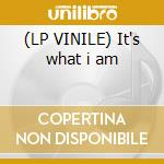 (LP VINILE) It's what i am lp vinile
