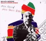 Mulatu Astatke - Mulatu Steps Ahead cd musicale di MULATU ASTATKE