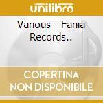 Fania records 1964-1980 cd musicale di Artisti Vari