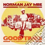 Norman Jay - Good Times cd musicale di Jay Norman