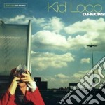 Kid Loco - Dj Kicks cd musicale di Loco Kid