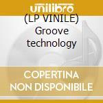 (LP VINILE) Groove technology lp vinile