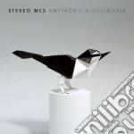 Stereo Mc's - Emperor's Nightingale cd musicale di Mc's Stereo