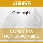 One night cd musicale