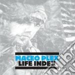 Life index cd musicale di Maceo Plex