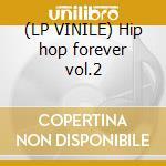 (LP VINILE) Hip hop forever vol.2 lp vinile