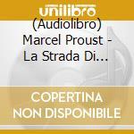 La strada di swann cd musicale di Marcel Proust
