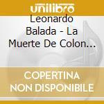 LA MUERTE DE COL                          cd musicale di Leonardo Balada
