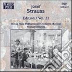 Edition vol.21: opp.80, 43, 16, 54, 154, cd musicale di Josef Strauss