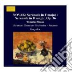 Novak Vitezslav - Serenata In Fa Mag X Piccola Orchestra,serenata In Re Mag X Piccola Orchestra O  - Mogrelia Andrew Dir  /ukranian Chamber Orchestra cd musicale di Novak