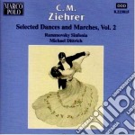 Ziehrer Carl Michael - Danze E Marce Vol.2 cd musicale di Ziehrer carl michael
