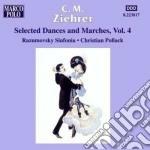 Ziehrer Carl Michael - Danze E Marce, Vol.4 cd musicale di Ziehrer carl michael
