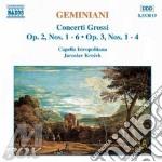 Francesco Geminiani - Concerti Grossi Vol.1: Concerti Op.2 N.1 > N.6, Op.3 N.1 > N.4 cd musicale di GEMINIANI