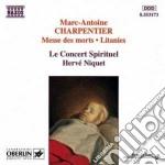 Charpentier Marc-antoine - Messe Des Morts A 4 Voci, Litanies A Lavierge, Confitebor Tibi, ... cd musicale di Marc-ant Charpentier