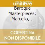 Capolavori Della Musica Barocca Di A.marcello, Handel, Albinoni, Corelli, Pachel cd musicale di ARTISTI VARI