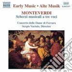 Monteverdi Claudio - Scherzi Musicali A 3 Voci cd musicale di Claudio Monteverdi