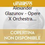 Glazunov Alexander Kostantinovich - Opere X Orchestra Vol.14: Concerto X Pf. E Orch. N. 1, N. 2 cd musicale di GLAZUNOV