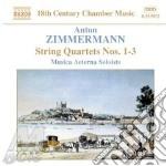 Zimmermann Anton - Quartetti Per Archi Nn.1, 2 E 3 Op.3 cd musicale di ZIMMERMANN