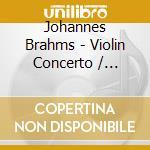 Takako Nishizaki - Brahms: Violin Concerto / Bruch: Violin Concerto No. 1 cd musicale