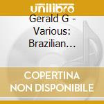 Gerald G - Various: Brazilian Portrait cd musicale di Artisti Vari