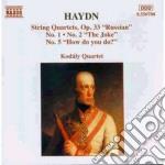 Haydn Franz Joseph - Quartetto N.1, N.2, N.5 Op.33 cd musicale di Haydn franz joseph