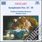 Mozart Wolfgang Amadeus - Sinfonia N.15 K 124, N.16 K 128, N.16 K129, N.18 K 130 cd musicale di Wolfgang Amadeus Mozart