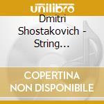 String quartets vol.3 cd musicale di SHOSTAKOVICH