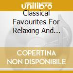 Etude - Classical Favourites For Relaxing And Dreaming cd musicale di ARTISTI VARI