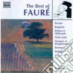 Gabriel Faure' - The Best Of cd musicale di FAURE'