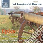 Classics At The Movies - Epics cd musicale