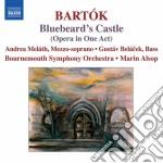 Bartok Bela - Il Castello Di Barbablu cd musicale di Bela Bartok