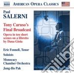 TONY CARUSO'S FINAL BROADCAST (2004)      cd musicale di Paul Salerni