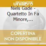 Quartetto in fa min, in mi min, in re ma cd musicale di Jacob Gade