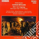 Lange-muller Peter Erasmus - Once Upon A Time cd musicale