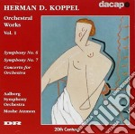 Herman d. koppel - orchestral works vol. cd musicale