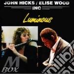 Luminous cd musicale di John hicks & elise w