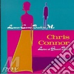 Chris Connor - Lover Come Back To Me cd musicale di Chris Connor