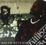 Ralph Peterson - The Reclamation Project cd musicale di Peterson Ralph