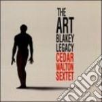 Cedar Walton Sextet - The Art Blakey Legacy cd musicale di Cedar walton sextet