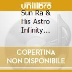 Sun Ra & His Astro Infinity Akestra - Pathways.../Firendly Love cd musicale di Sun ra & his astro infinity ak