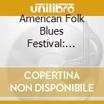 American Folk Blues Festival '62-'65: Highlights cd musicale di J.l.hooker/t.b.walker/b.guy &