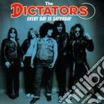 Every day is a saturday cd musicale di The Dictators