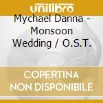Monsoon wedding cd musicale di Ost